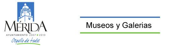 museos y galerias en merida yucatan